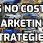 6 No-Cost Marketing Strategies