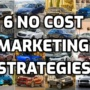 6 No Cost Marketing Strategies for Car & Tire Dealers